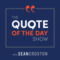 Podcast cover art for The Quote of the Day Show | Daily Motivational Talks