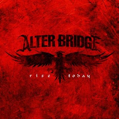 Rise Today - Single - Alter Bridge