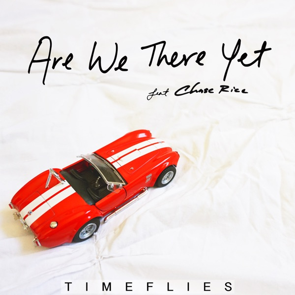 Are We There Yet (feat. Chase Rice) - Single