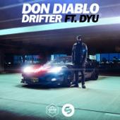 Drifter (feat. Dyu) - Don Diablo