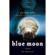 Alyson Noël - Blue Moon