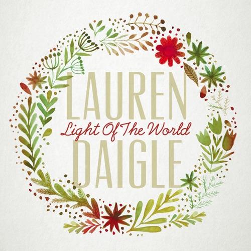Lauren Daigle - Light of the World - Single