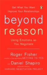 Beyond Reason: Using Emotions as You Negotiate (Unabridged)