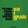 Olha a Explosão (Remix) - MC Kevinho, 2 Chainz, French Montana & Nacho