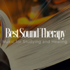 Best Sound Therapy: Music for Studying and Healing, Learning while Sleeping - Music Therapy at Home & Deep Sleep & Relaxation Exercises & Sleep Music Academy