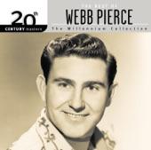 Webb Pierce - Slowly
