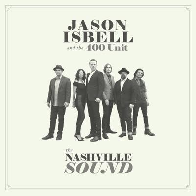 The Nashville Sound - Jason Isbell