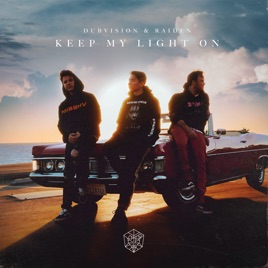 DubVision & Raiden – Keep My Light On – Single [iTunes Plus AAC M4A]