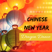 Chinese New Year Dragon Dance - Best Festive Music to Celebrate Chinese Holidays