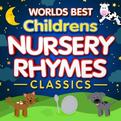 World's Best Children's Nursery Rhymes Classics