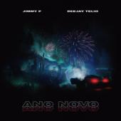 Ano Novo (feat. Deejay Telio) - Jimmy P.