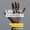 Gary John Bishop - Unfu*k Yourself (Unabridged)  artwork
