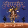 Shape Shifter, Santana