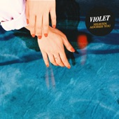 Violet - Heaven Adores You