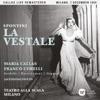 Spontini: La vestale (1954, Milan) - Callas Live Remastered, Maria Callas