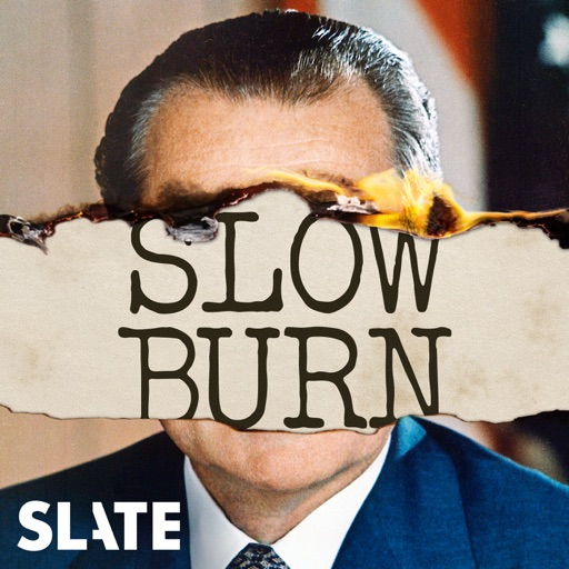 Cover image of Slow Burn: A Podcast About Watergate