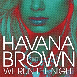 We Run The Night Feat Pitbull