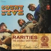 Count Five - Psychotic Reaction - Rarities Version