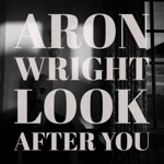 Look After You - Single