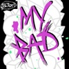 Icon My Bad (feat. Roxy Cottontail) [The Remixes] - Single
