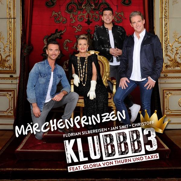 KLUBBB3 mit Märchenprinzen (feat. Gloria von Thurn und Taxis)