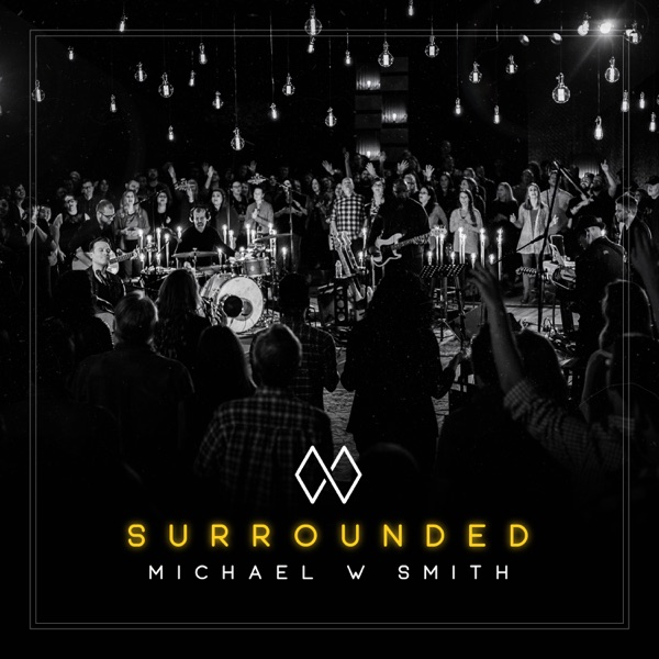 Surrounded Michael W. Smith album cover