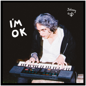 Johnny Goth - I'm OK