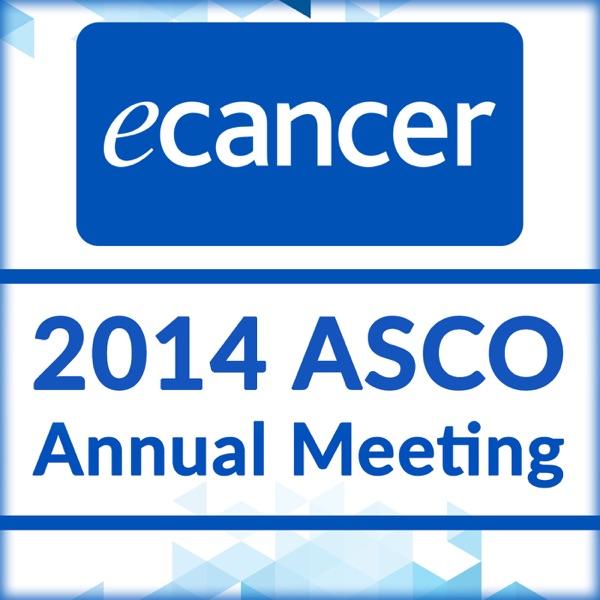 2014 ASCO Annual Meeting