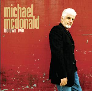 Michael McDonald - Motown Two