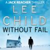 Without Fail: Jack Reacher 6 - Lee Child