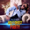 Holy Ghost Party (feat. DJ Sadic & Guardian Angel) - Single, Alemba