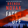 Face Off: Evelyn Talbot, Book 3 (Unabridged) - Brenda Novak