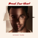 Break Your Heart - Single