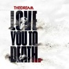 Love You To Death EP