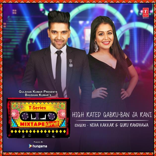 """Tera Ghata Neha Kakkar Mr Jatt: High Rated Gabru-Ban Ja Rani (From """"T-Series Mixtape"""