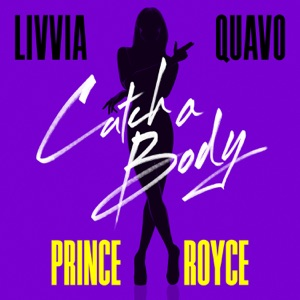 Catch a Body (feat. Quavo & Prince Royce) - Single Mp3 Download