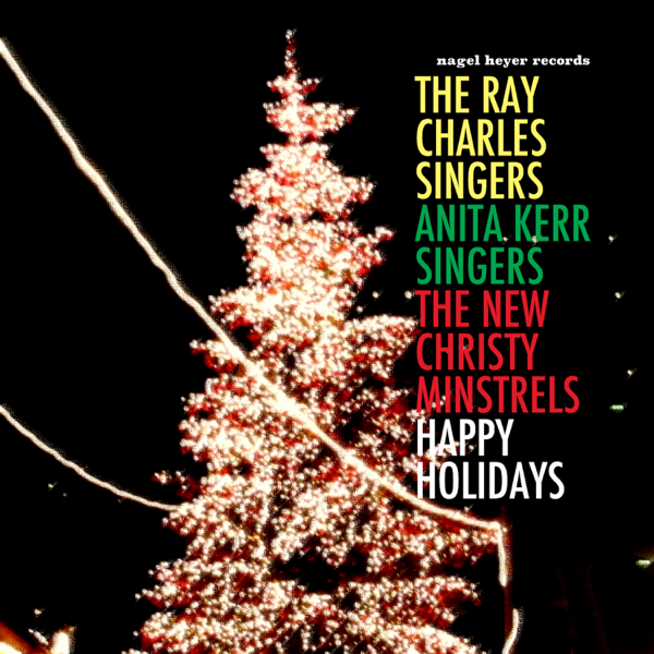 Ray Charles Christmas.Happy Holidays A Cappella Vocal Jazz Christmas By The Ray Charles Singers Anita Kerr Singers The New Christy Minstrels