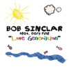 Love Generation (feat. Gary Pine) [Radio Edit] - Single, Bob Sinclar