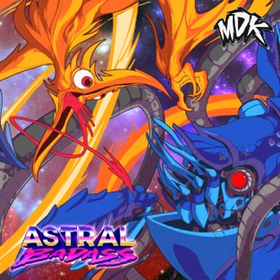 Astral Badass – MDK