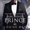 Louise Bay - Park Avenue Prince: New York Royals 2 Grafik