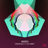 Moods - Comfortable (feat. HIGH HØØPS)