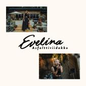 Asfalttiviidakko (Vain Elämää Kausi 9) - Evelina