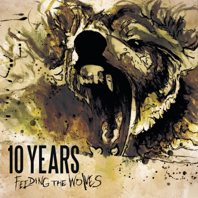 Feeding the Wolves (Deluxe Version) - 10 Years