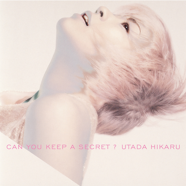 Can You Keep a Secret? - Single by Hikaru Utada on Apple Music
