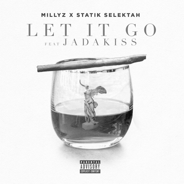 Let It Go (feat. Jadakiss) - Single