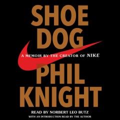 Shoe Dog (Unabridged)