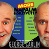 George Carlin - More Napalm and Silly Putty  artwork