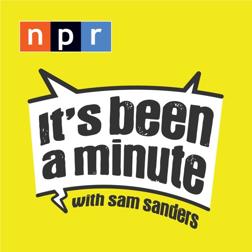 Cover image of It's Been a Minute with Sam Sanders
