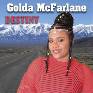 Golda McFarlane - No Longer a Slave to Fear