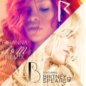 Rihanna - S&M (Remix) [feat. Britney Spears]